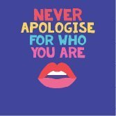 Never Apologise Fizz Creations Positive Vibes